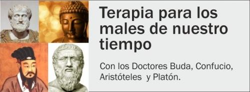 Conferencia: Terapia para los males de nuestro tiempo, con los Doctores: Buda, Confucio, Aristoteles y Platón