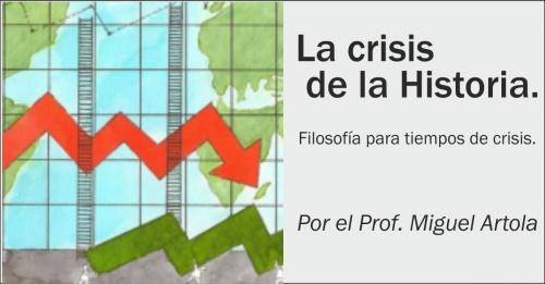 Conferencia: La Crisis de la Historia