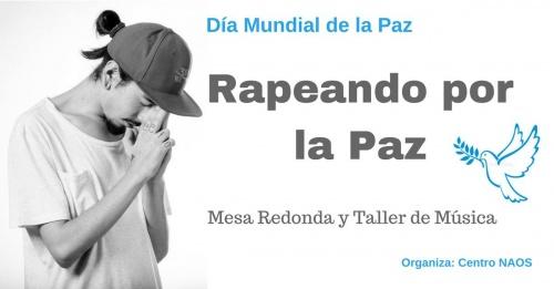 Día Mundial de la PAZ: Rapeando por la Paz