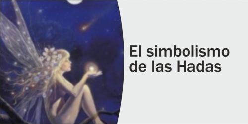 El Simbolismo de las Hadas