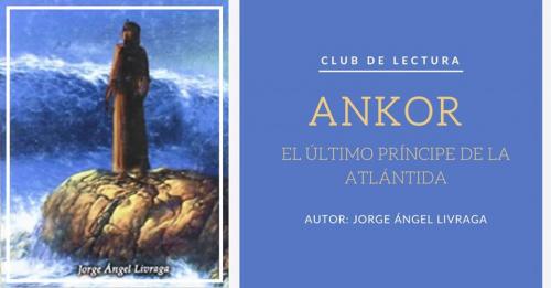 Club online de Lectura: Ankor. El Último Príncipe de la Atlántida