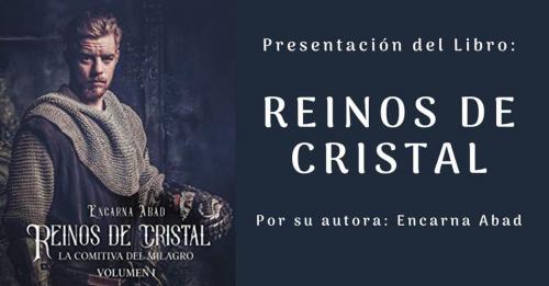 Presentación del libro: Reinos de Cristal